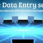 Online Data Entry Services; First Step towards Effective Data Management…!!!